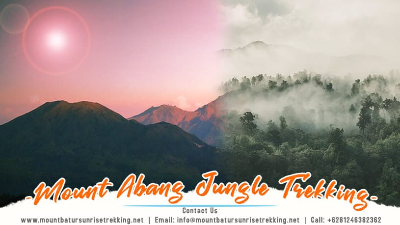 Mount Abang Jungle Trekking